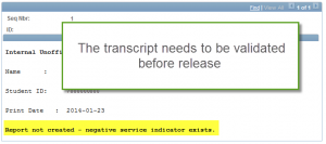 enrollments prior to Fall 2010 need to be validated before access to the internal transcript can be granted