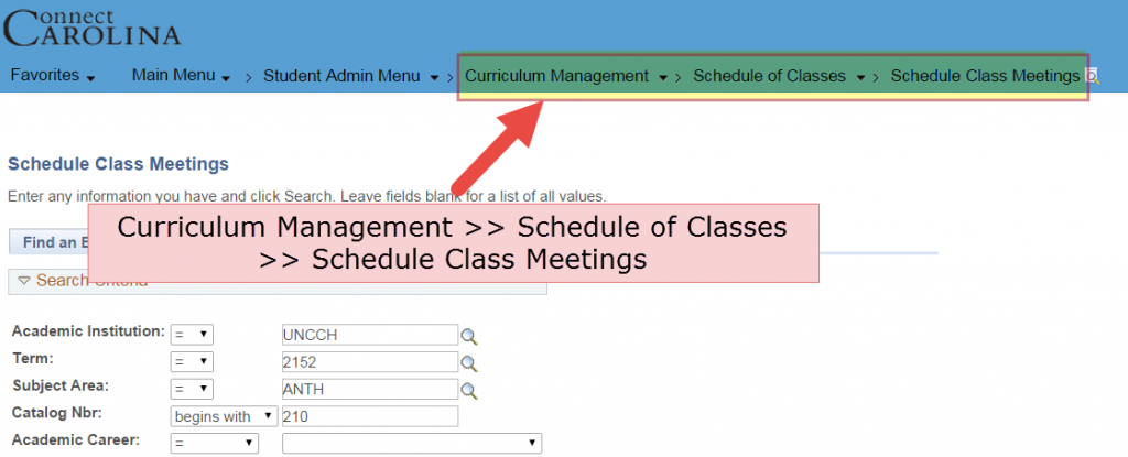 Click Curriculum Management >> Schedule of Classes >> Schedule Class Meetings