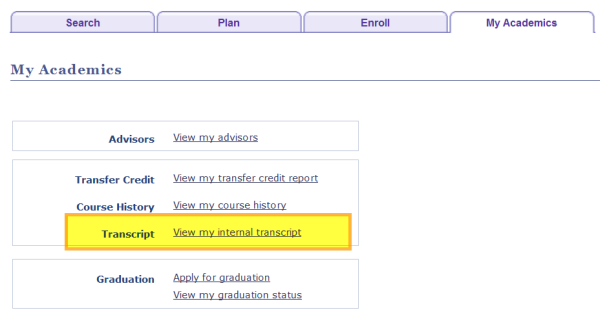 Select the View my internal transcript link from the My Academics page